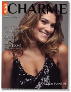 Revista Mais Charme - Edição 1 Ano 1 Capa Priscila Fantin